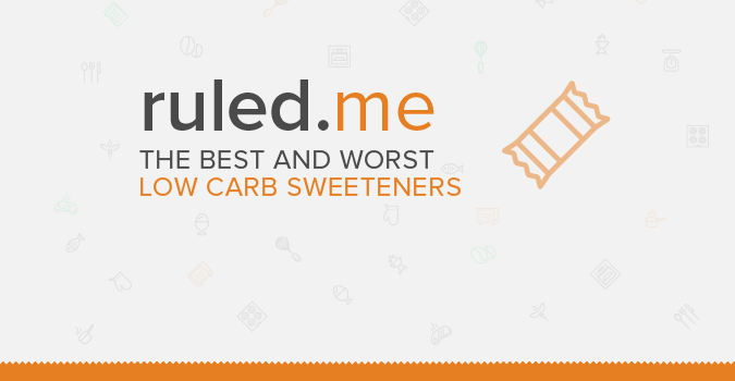 Keto Diet Plan: The Best and Worst Low Carb Sweeteners