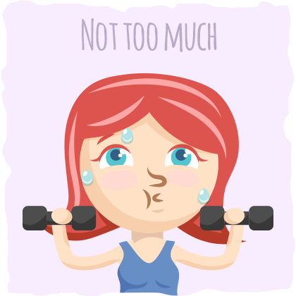 7. Exercise, But Not Too Much
