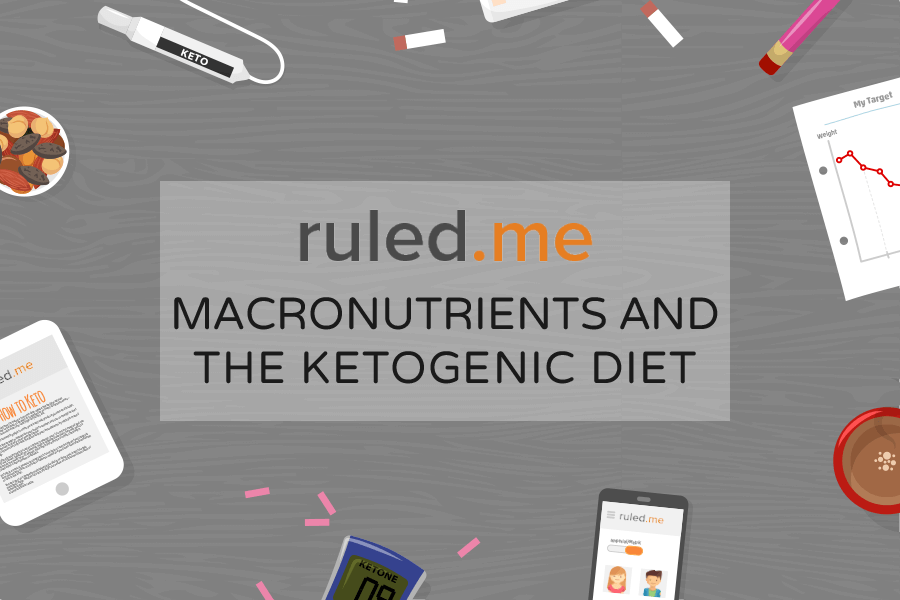 Macronutrients and the Ketogenic Diet