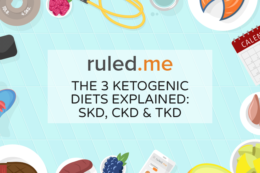 The 3 Ketogenic Diets Explained: SKD, CKD & TKD