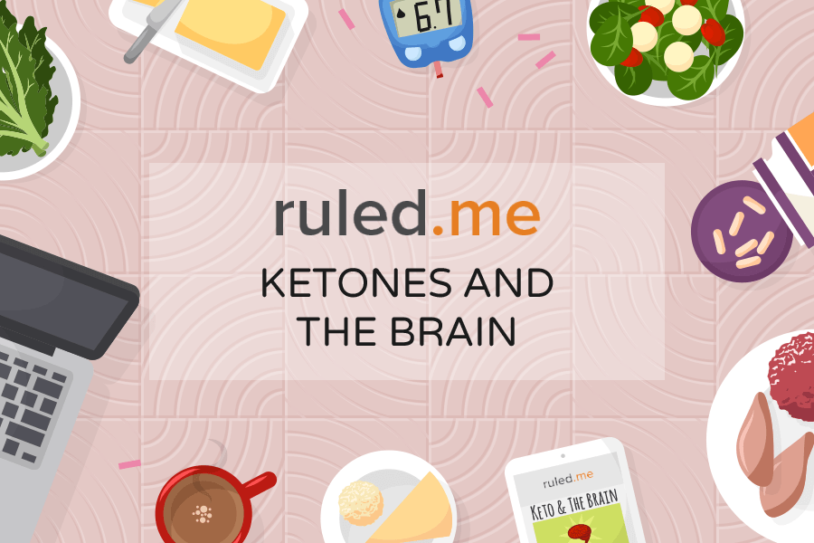 Ketones And The Brain: The Unique Benefits of Keto