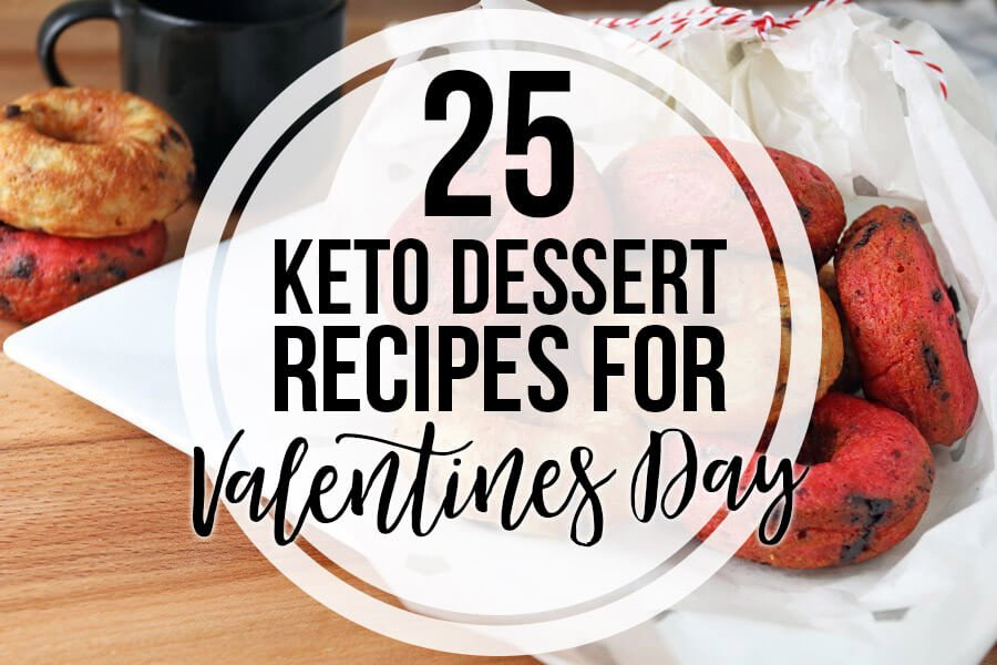 25 Keto Dessert Recipes for Valentines Day