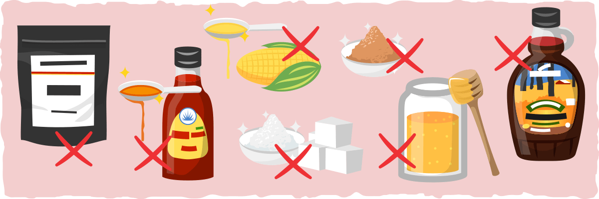 Avoid sugar and sweeteners