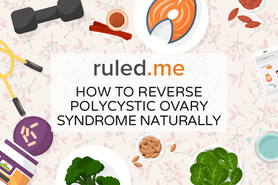 How To Reverse Polycystic Ovary Syndrome (PCOS) Naturally
