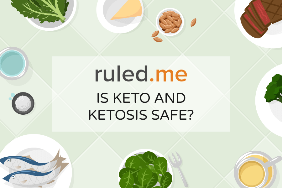 Is Keto and Ketosis Safe?