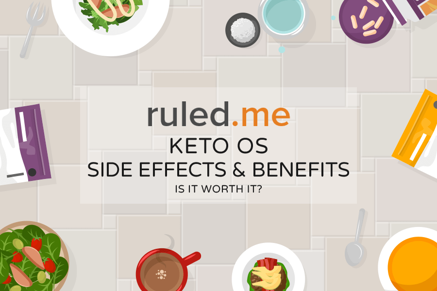 Keto OS Side Effects and Benefits: Is It Worth It?