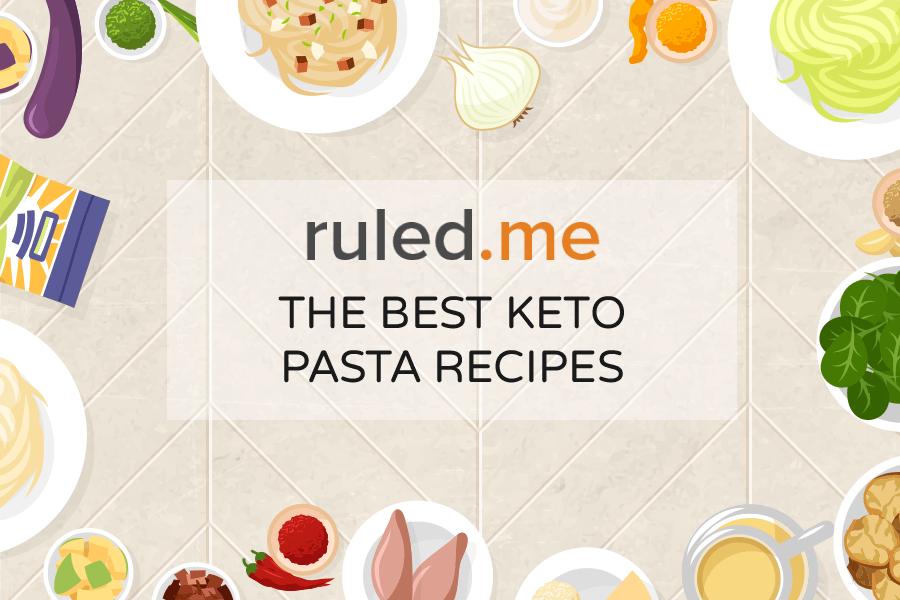 The 15 Best Keto Pasta Recipes