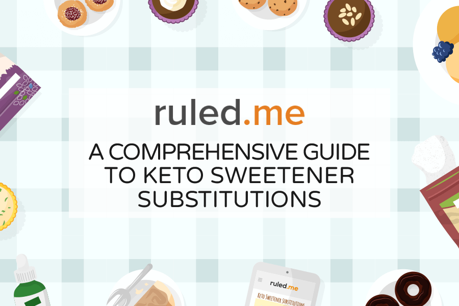 Comprehensive Guide to Keto Sweetener Substitutions
