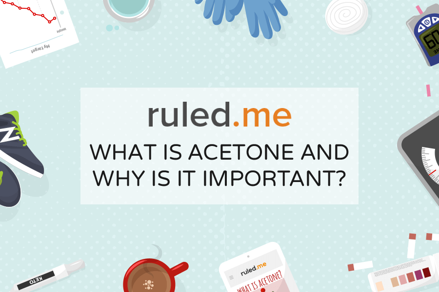 What Is Acetone and Why Is It Important to Keto?