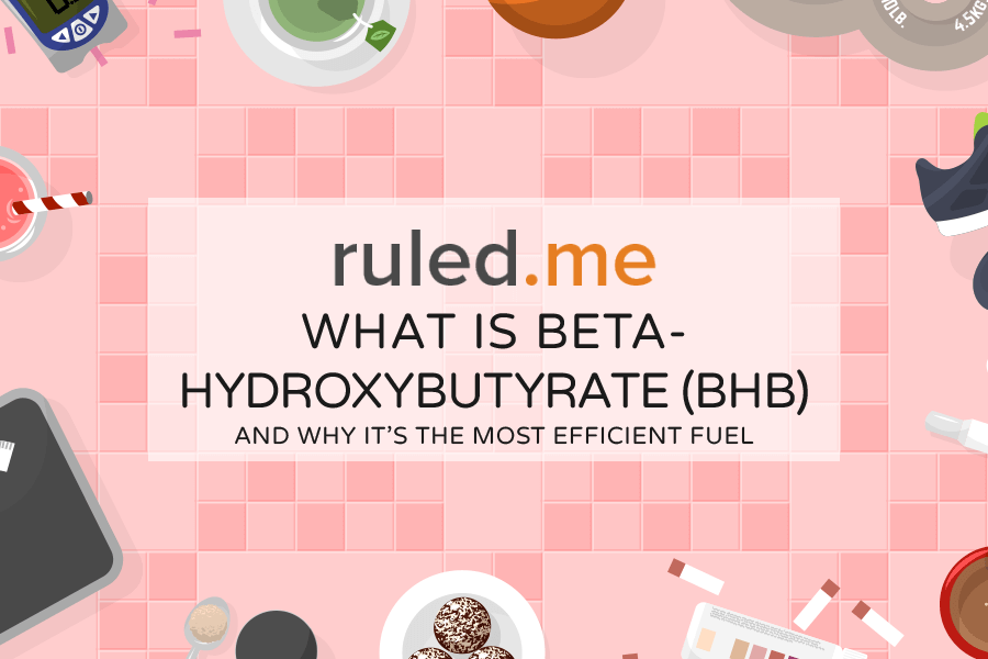 What is Beta-Hydroxybutyrate (BHB) & Why It's the Most Efficient Fuel