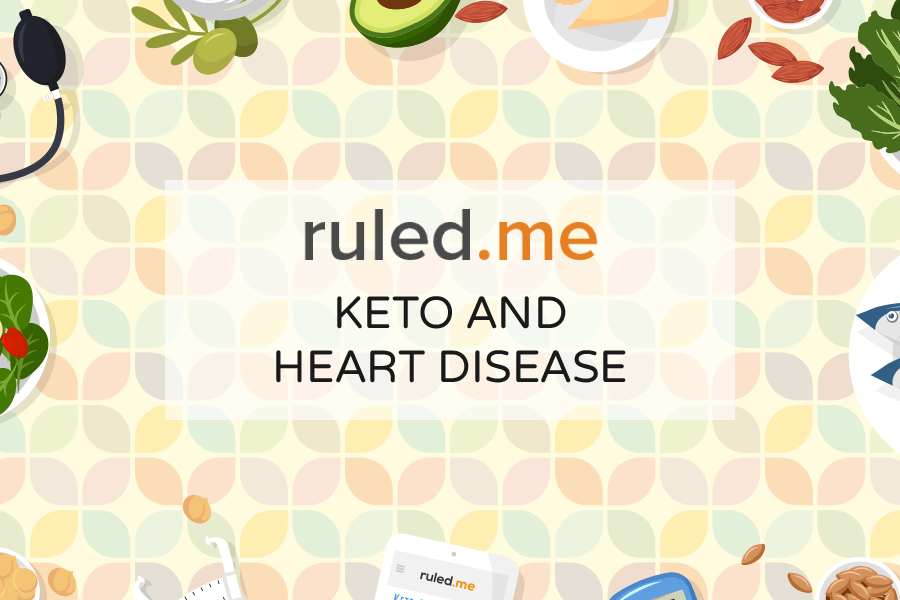 The Ketogenic Diet and Heart Disease