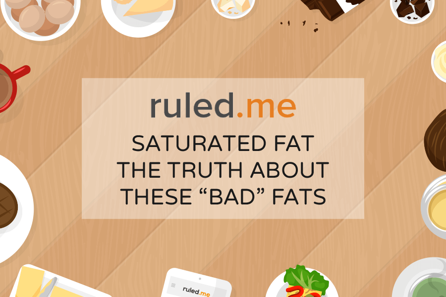 "What is Saturated Fat? The Truth about These ""Bad"" Fats"