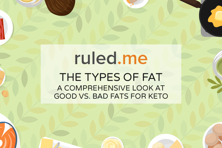 The Types of Fat: A Comprehensive Look at Good vs. Bad Fats