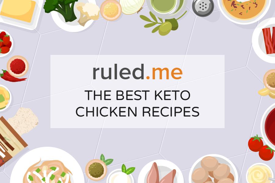 Our 25 Favorite Keto Chicken Recipes