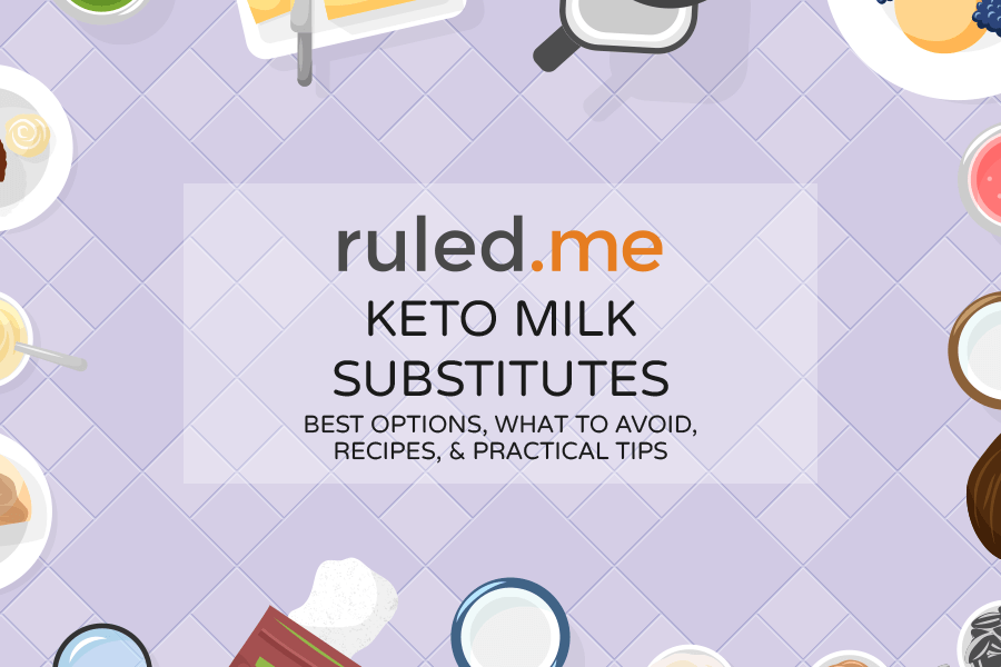 Keto Milk Substitutes: The Best, the Worst, Tips, and Recipes