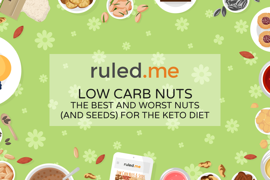 The Best Nuts for Keto: Low Carb Nuts, Seeds & What to Avoid