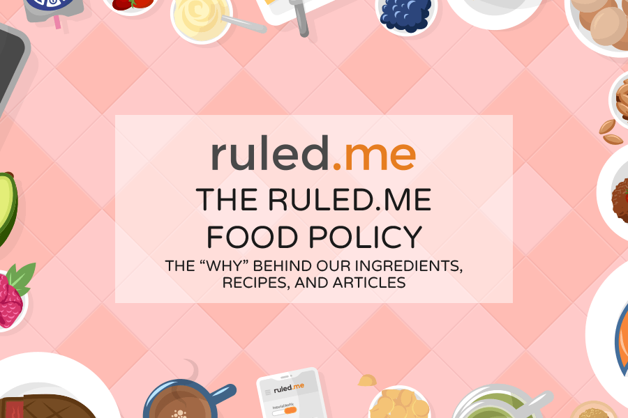 The Ruled.me Food Policy