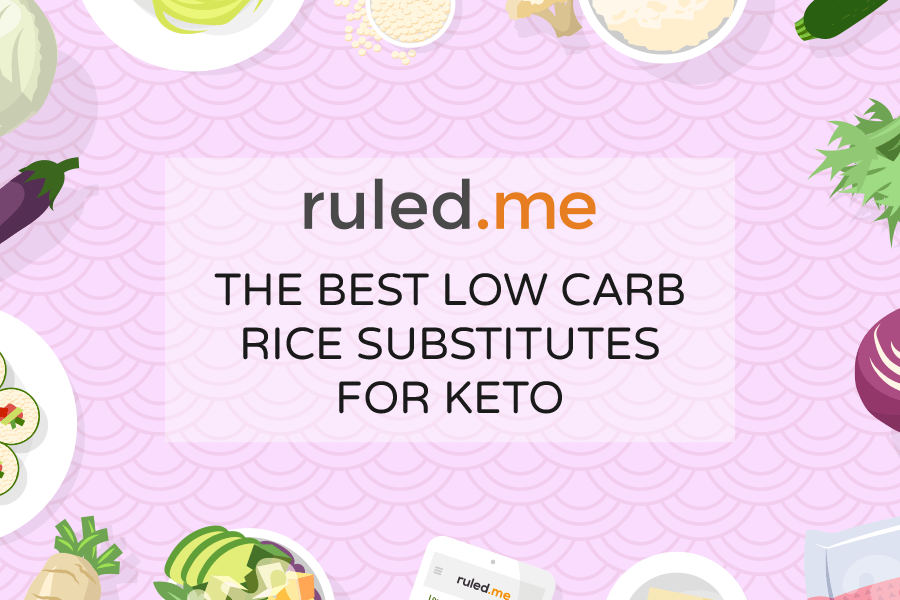 Best Low Carb Rice Substitutes for Keto